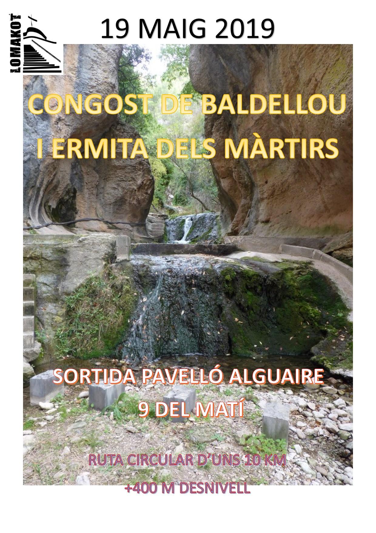 19/05/19 SORTIDA CONGOST DE BALDELLOU I ERMITA DELS MÀRTIRS